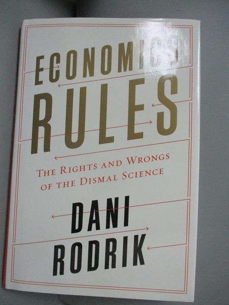 【書寶二手書T1/社會_JAO】Economics Rules: The Rights and Wrongs..._Rodrik