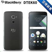 【T Phone黑莓機專賣店】BLACKBERRY 黑莓機 DTEK60 UK英版 最新黑莓手機 支援ANDROID系統