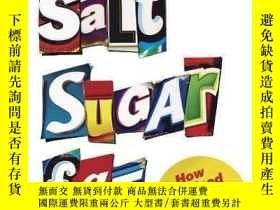 二手書博民逛書店Salt罕見Sugar Fat: How the Food Giants Hooked Us Volume:Au