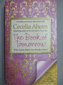 【書寶二手書T5/原文小說_MQG】The Book of Tomorrow_Cecelia Ahern