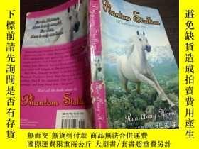 二手書博民逛書店英法德意等外文原版罕見phantom stallion 24 Run Away Home 2006 32開平裝