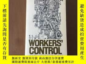 二手書博民逛書店WORKERS 罕見CONTROL(英文版)Y265833
