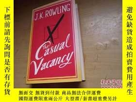 二手書博民逛書店The罕見Casual Vacancy(英文原版精裝)Y1842