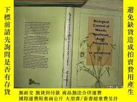二手書博民逛書店Biological罕見Control Of Weeds :Southeast Asian Prospects 東