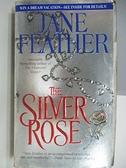 【書寶二手書T5/原文小說_AEA】The Silver Rose_Jane Feather