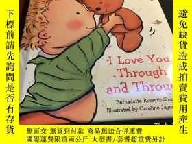 二手書博民逛書店I罕見Love You Through And ThroughY16306 Bernadette Rosset