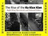 二手書博民逛書店The罕見Rise Of The Ku Klux Klan-三K黨的崛起Y436638 Rory Mcveig