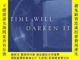 二手書博民逛書店Time罕見Will Darken ItY256260 William Maxwell Vintage 出版