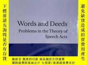 二手書博民逛書店Words罕見and Deeds: Problems in th
