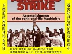 二手書博民逛書店The罕見Eastern Airlines Strike: Accomplishments of the Rank