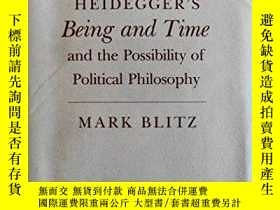 二手書博民逛書店Heidegger s罕見Being And Time And The Possibility Of Politi