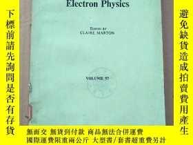 二手書博民逛書店advances罕見in electronics and electron physics volume 57(P