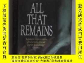 二手書博民逛書店英文原版罕見All That Remains by Patric
