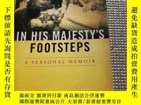 二手書博民逛書店In罕見His Majesty  s Footsteps A Personal MemoirY280091