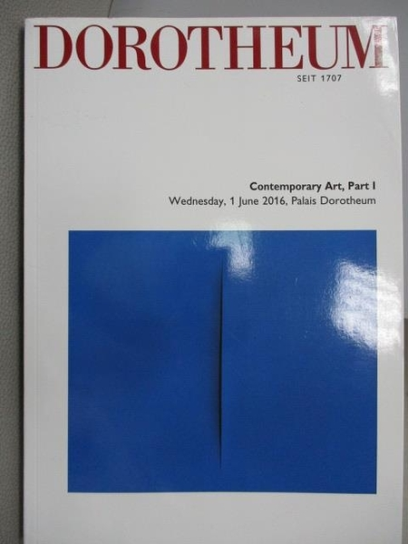 【書寶二手書T9/設計_ZJV】DOROTHEUM_Contemporary Art Part I_2016/6/1