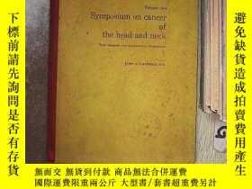 二手書博民逛書店SYMPOSIUM罕見ON CANCER OF THE HEAD AND NECK 頭頸部癌癥專題討論會Y26