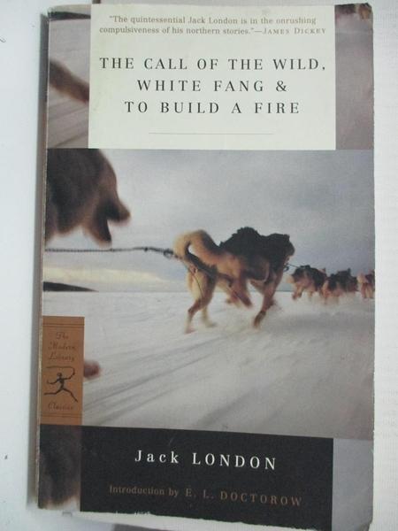 【書寶二手書T1/原文小說_BU7】The Call of the Wild, White Fang & to Build a Fire...