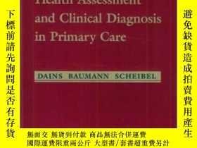 二手書博民逛書店Advanced罕見Health Assessment and Clinical Diagnosis in Pri