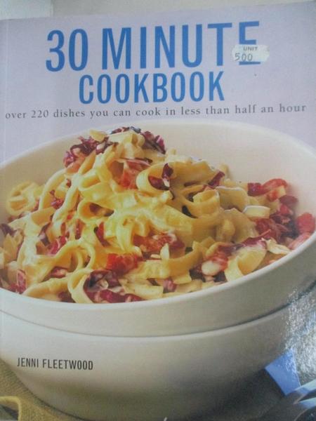 【書寶二手書T1/餐飲_KNM】The Ultimate 30 Minute Cookbook_Jenni Fleetwood