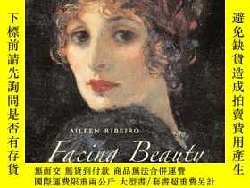 二手書博民逛書店Facing罕見Beauty : Painted Women and CosmetY237948 Aileen