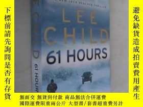 二手書博民逛書店英文原版罕見61 Hours by Lee Child 大開本Y