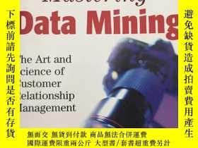 二手書博民逛書店Mastering罕見Data Mining w WS: The