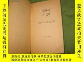 二手書博民逛書店Naked罕見Angel(英文原版書)Y9636 Steven