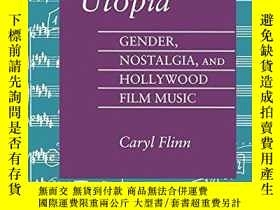 二手書博民逛書店Strains罕見Of UtopiaY256260 Caryl Flinn Princeton Up 出版1