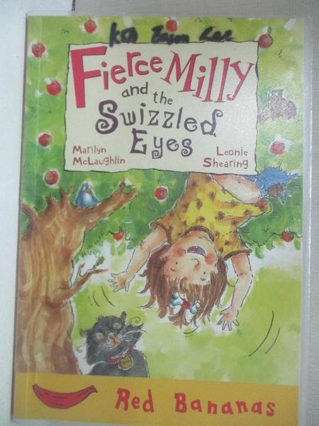 【書寶二手書T1/原文小說_HH6】Fierce Milly and the Swizzled Eyes_Marilyn McLaughlin, Leonie Shearing