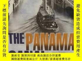 二手書博民逛書店巴拿馬運河建造史罕見The Panama Canal (Grea