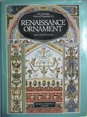 【書寶二手書T3/歷史_ZEY】Renaissance ornament from the 15th to the 17