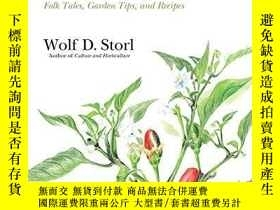 二手書博民逛書店A罕見Curious History Of VegetablesY255562 Wolf D. Storl N