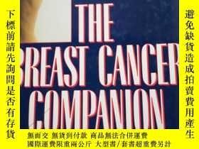 二手書博民逛書店THE罕見BREAST CANCER COMPANION 乳腺癌
