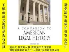 二手書博民逛書店A罕見Companion To American Legal History-美國法律史的伴侶Y436638