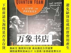 二手書博民逛書店J.罕見A. Wheeler 惠勒 : Geons, Black Holes & Quantum Foam 原版精