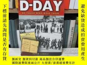 二手書博民逛書店D-Day:罕見By Those Who Were ThereY