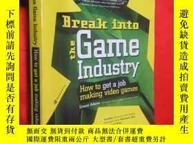 二手書博民逛書店Break罕見Into the Game Industry: H