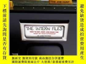 二手書博民逛書店The罕見Intern FilesY362136 Photo Credit: Jam... Gallery B