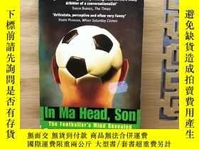 二手書博民逛書店In罕見Ma Head, Son: the footballer s mind revealed 足球運動員腦子裏