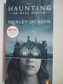 【書寶二手書T1/原文小說_B12】The Haunting of Hill House_Jackson, Shirley