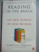 【書寶二手書T1/科學_NAD】Reading in the Brain: The New Science of How We Read_Dehaene