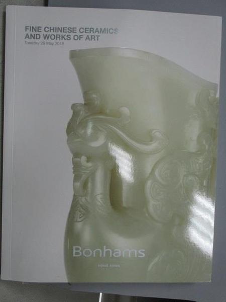 【書寶二手書T4/收藏_ZHT】Bonhams_Fine Chinese Ceramics…Art_2018/5/29