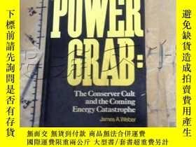 二手書博民逛書店Power罕見Grab : The Conserver Cult