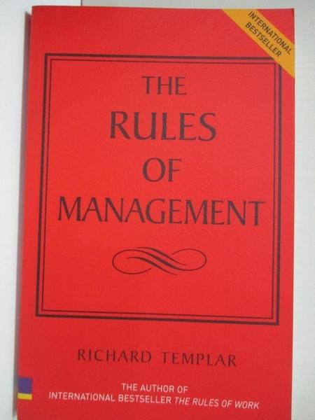【書寶二手書T2/原文書_HF8】The Rules Of Management: The Definitive Code To Managerial Success_Templar, Richard