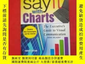 二手書博民逛書店罕見Say It With Charts:The Executi