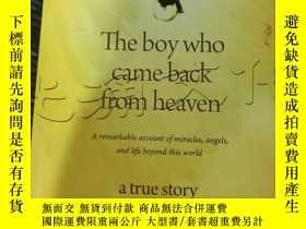 二手書博民逛書店The罕見boy who came back from heav