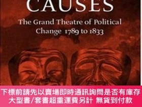 二手書博民逛書店Glorious罕見Causes: The Grand Theatre of Political Change,