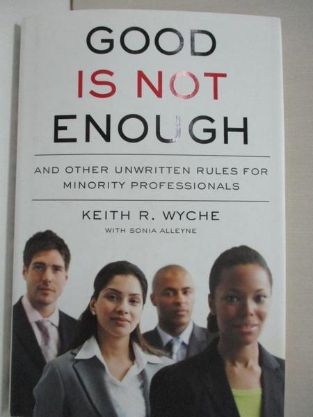 【書寶二手書T1/財經企管_DUG】Good Is Not Enough: And Other Unwritten Rules…