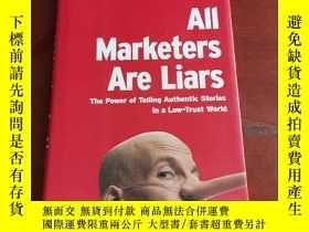 二手書博民逛書店英文原版罕見All Marketers Are Liars: The Power of Telling Authe