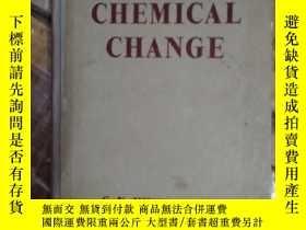 二手書博民逛書店THE罕見KINETICS OF CHEMICAL CHANGE